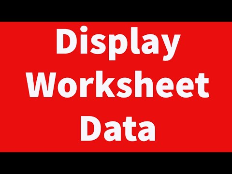 Display Worksheet Data Quickly and Easily