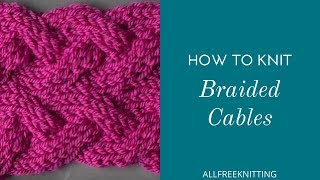 How to Knit Braided Cables