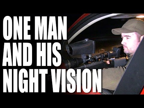 One Man and his Night Vision