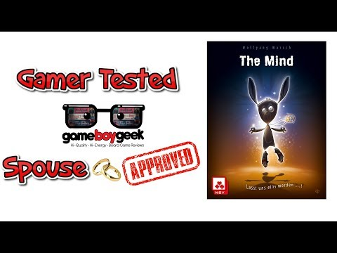 Gamer Tested - Spouse Approved - The Mind with the Game Boy Geek & Denise