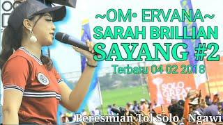 Sarah Brillian - Sayang 2 Terbaru (Om Ervana - Peresmian Tol Solo - Ngawi) 04 02 2018