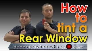 How to tint a rear window on a car (ONE PIECE INSTALLATION)