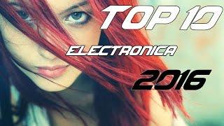 TOP 20 MEJORES CANCIONES ELECTRONICAS 2015 - 2016