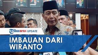 Wiranto Menegaskan akan Menangkap Warga yang Nekat Timbulkan Kerusuhan saat Putusan MK