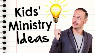 How To Come Up With Children's Ministry Ideas — Dave Wakerley, Hillsong Kids