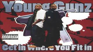 Young Gunz - Get In Where You Fit In [FULL MIXTAPE + DOWNLOAD LINK] [2004]