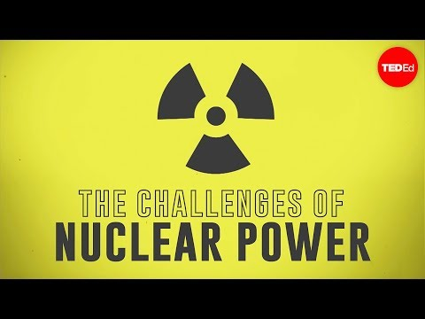 What are the challenges of nuclear power? - M. V. Ramana and Sajan Saini