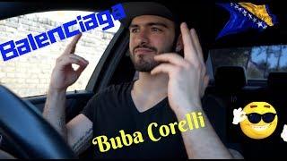 BUBA CORELLI   BALENCIAGA....UK REACTION TO BOSNIAN RAPMUSIC!!!