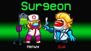 NEW Among Us SURGEON ROLE?! (Toxic Mod)