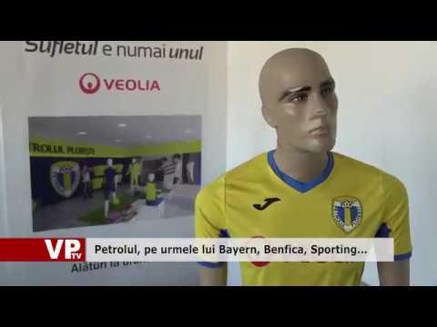 Petrolul, pe urmele lui Bayern, Benfica, Sporting…