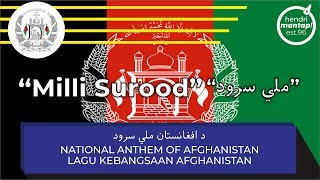 "#57: National Anthem of Afghanistan - ""Milli Surood - ملی سرود"""