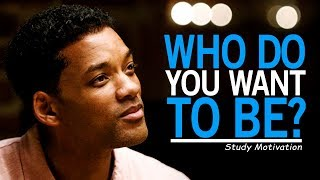 WHO DO YOU WANT TO BE? – Best Motivational Video for Students & Success in Life – Secondary