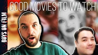 Good Movies To Watch   Boys On Film Suggestions