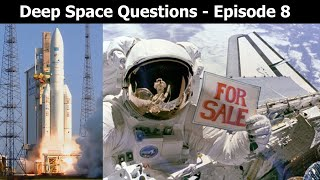 Deep Space Questions - Episode 8 - Heavy Payloads, Cool Rockets & The Most Difficult Question Yet