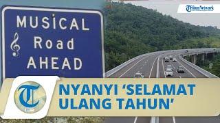 Viral Video Jalan Tol Disebut Bisa Nyanyikan Lagu 'Selamat Ulang Tahun' saat Dilewati Kendaraan