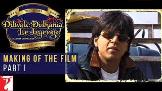 DDLJ Making Of The Film - Part I | Aditya Chopra | Shah Rukh Khan | Kajol