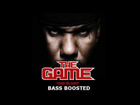 The Game - One Blood (Bass Boosted)
