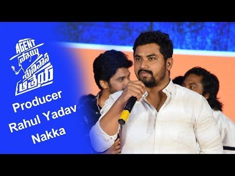 Rahul Yadav Nakka About Agent Sai Srinivas Athreya Success Meet