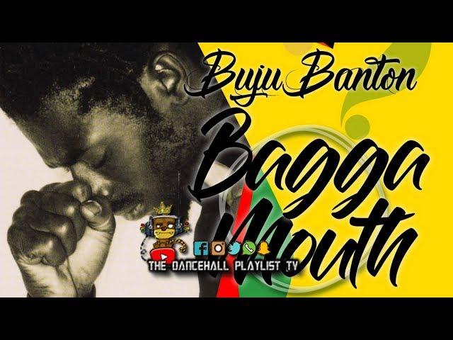 Buju Banton - Bagga Mouth (Dancehall 2019)