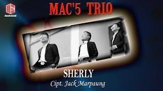 Mac'5 Trio - Sherly (Official Lyric Video)
