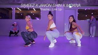 ㅣTinashe - Link UpㅣSIMEEZ X JIWON SHIN X MOANAㅣ Collab ClassㅣPlayTheUrban
