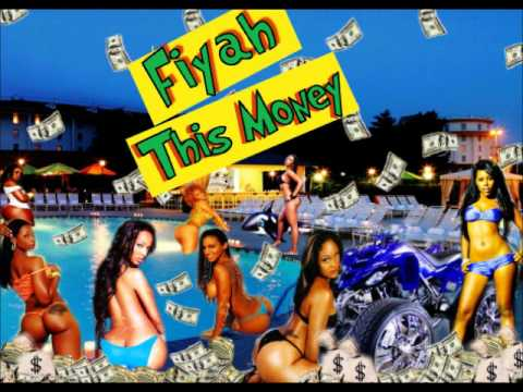 """Fiyah -""""This Money"""" Colossal Ent./Colossal Music Group"""