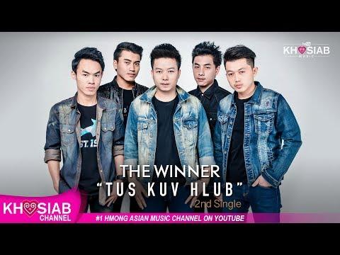 Tus Kuv Hlub - THE WINNER (Official Audio) Khosiab Music 2017
