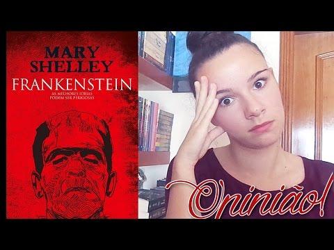 OPINIÃO: Frankenstein de Mary Shelley