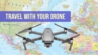 Ten Tips for Traveling With Your Drone