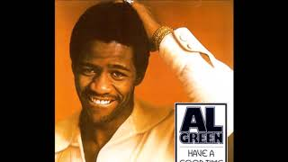 Have A Good Time 1976 - Al Green