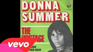 Donna Summer - The Hostage (Audio)