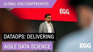 Dataops: Delivering Agile Data Science - Harvinder Atwal @MoneySuperMarket
