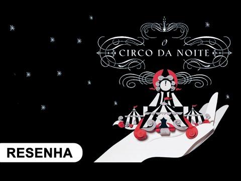 Resenha: O Circo da Noite, de Erin Morgenstern