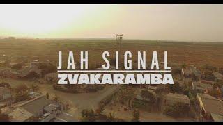 Jah Signal -Zvakaramba (official video)NAXO Films 2021