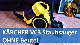 KÄRCHER VC3 Staubsauger OHNE Beutel