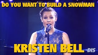 "Kristen Bell sings ""Do You Want to Build a Snowman"" from Frozen 