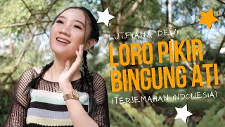 Download lagu Loro Pikir Lutfiana Dewi Mp3