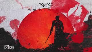 Ronko - Roundhouse Kick (Ronin EP)