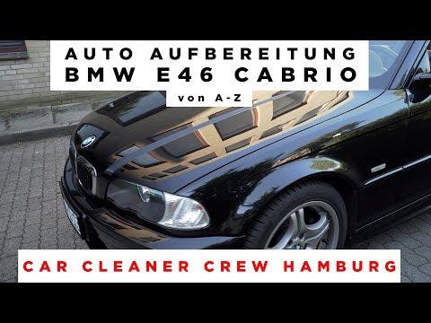 Komplette Auto Aufbereitung | BMW E46 Cabrio |Car Cleaner Crew Hamburg | SONY A7III