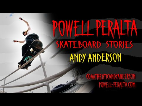 Powell Peralta Skateboard Stories - Andy Anderson