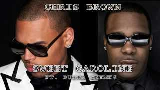CHRIS BROWN - SWEET CAROLINE FT. BUSTA RHYMES