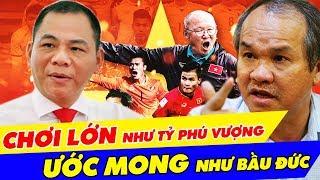 Tỷ Phú Phạm Nhật Vượng, Ông Chủ TGDĐ, Bầu Đức Và Những Dấu Ấn Doanh Nhân Việt 2018