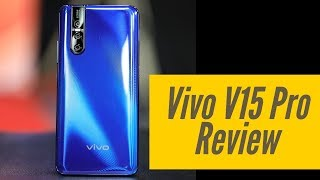 Vivo V15 Pro review: Bohot Hard!