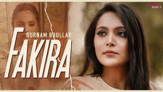 Fakira | Qismat | Gurnam Bhullar | Jaani | B Praak - YouTube