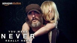 Hiçbir Zaman Burada Değildin / You Were Never Really Here, 25 Mayıs 2018'de sinemalarda!