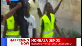 Mombasa residents protest over government order on SGR