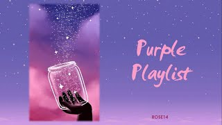 [PLAYLIST] BTS (방탄소년단)   PURPLE PLAYLIST (For Relaxing, Studying, ...)
