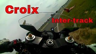 Croix Onboard Kawasaki ZX6RR 08/08/2015 Inter-track Experts