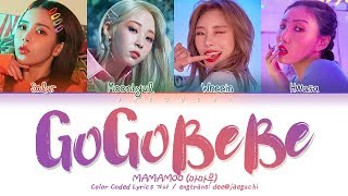 MAMAMOO(마마무)   Gogobebe (고고베베) (Color Coded Lyrics EngRomHan가사)