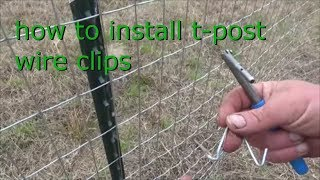 how to install wire clips on t posts